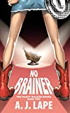 No Brainer (Darcy Walker Mystery Book 2)