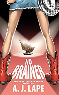 No Brainer by A. J. Lape ebook deal