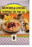 BRUNCHES & LUNCHES AND SUPPERS ON THE GO Let's Break Bread Together II
