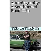 Autobiography: A Sentimental Road Trip