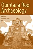 Front cover for the book Quintana Roo Archaeology by Justine M. Shaw