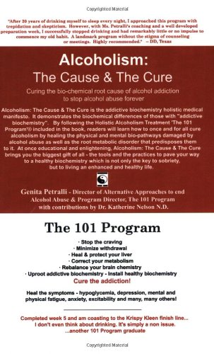 Alcoholism: The Cause & The Cure