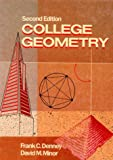 College Geometry, Denney, Frank and Minor, David, 0131421425