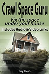 Crawl Space Guru (Home Improvement Book 2)