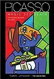 Picasso: Magic, Sex, Death