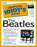 Complete Idiot's Guide to Beatles (The Complete Idiot's Guide)