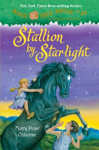 Stallion by Starlight - Book #49 of the Magic Tree House