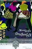 Mamzelle Dragonfly, Raphael Confiant, 0374199329