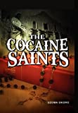 The Cocaine Saints, Uzoma Okoro, 1456888013