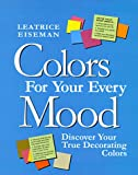 Colors for Your Every Mood, Leatrice Eiseman, 1892123002
