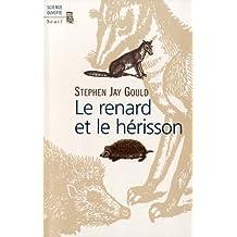 Renard et le hérisson (Le): Comment combler le fossé entre la