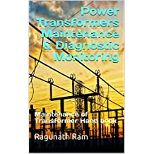 Power Transformers Maintenance & Diagnostic Monitoring Guide