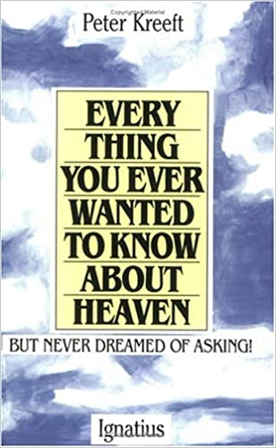 Amazon com: Everything You Ever Wanted to Know About Heaven