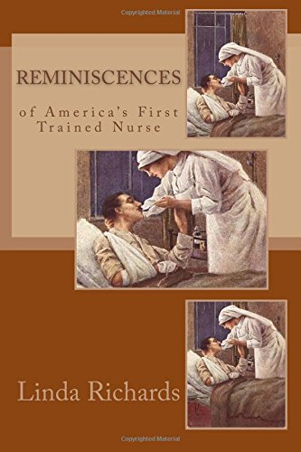 Reminiscences of America's First Trained Nurse pdf