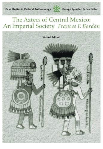 the aztecs of central mexico - 1