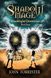 Shadow Mage (Blacklight Chronicles Book 2)