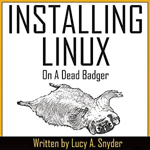 Installing Linux on a Dead Badger Audiobook