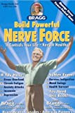 Build Powerful Nerve Force, Paul C. Bragg and Patricia Bragg, 0877900930