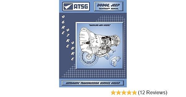 amazon com atsg 46re 47re 48re transmission repair manual 48re rh amazon com 47re transmission repair manual 47RE Transmission Rebuild
