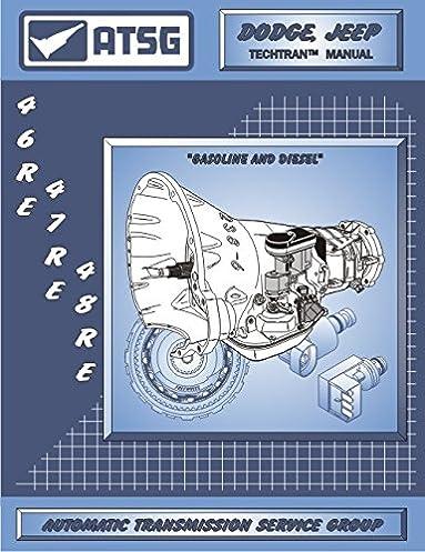 amazon com atsg 46re 47re 48re transmission repair manual 48re rh amazon com 46RE Transmission Diagram 47RE Transmission Controller