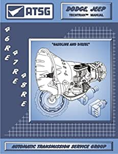 Amazon.com: ATSG 46RE 47RE 48RE Transmission Repair Manual (48RE  Transmission - 48RE Governor Pressure Solenoid - 48RE Valve Body - Best  Repair Book Available!): AutomotiveAmazon.com