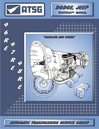 - ATSG 46RE 47RE 48RE Transmission Repair Manual (48RE Transmission - 48RE Governor Pressure Solenoid - 48RE Valve Body - Best Repair Book Available!)