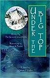 Under the Big Top, Hannie J. Voyles, 1412046661