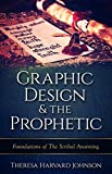 Graphic Design & The Prophetic: Foundations in The Scribal Anointing