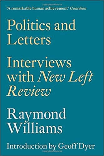 Politics and Letters: Interviews with New Left Review by Raymond Williams (2015-03-03)