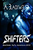 Shifters (prequel 3 to HUNTED): Shifter Evolutions: Book 4