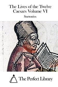The Lives Of Twelve Caesars Volume Book By Suetonius