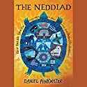 The Neddiad Audiobook by Daniel Pinkwater Narrated by Daniel Pinkwater
