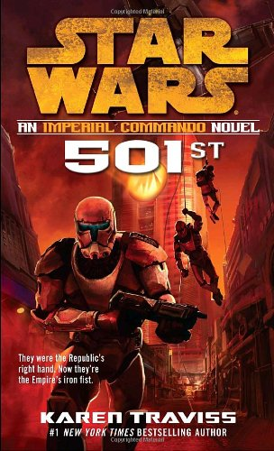 501st: An Imperial Commando Novel (Star  Wars) - Book  of the Star Wars Legends