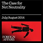 The Case for Net Neutrality: What's Wrong with Obama's Internet Policy | Marvin Ammori