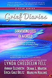 Grief Diaries: Surviving Loss of a Child