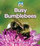 Busy Bumblebees, Mary Elizabeth Salzmann, 1617831891