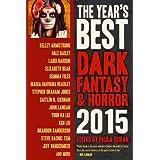The Year's Best Dark Fantasy & Horror 2015 Edition