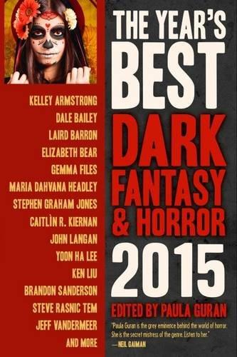Download The Year's Best Dark Fantasy & Horror 2015 Edition