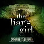 The Liar's Girl | Catherine Ryan Howard