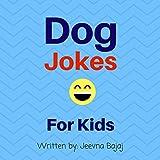 Dog Jokes: For Kids: Jolly Jokes for Kids, Book 6