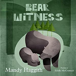 Bear Witness Audiobook