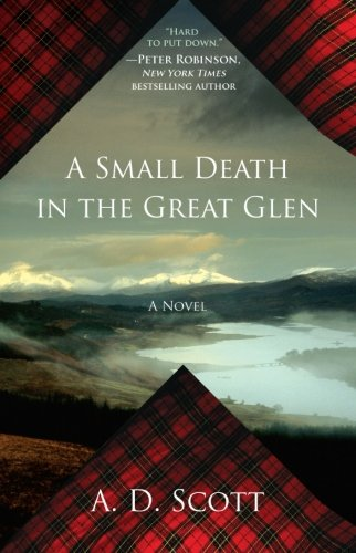 Download A Small Death in the Great Glen: A Novel (The Highland Gazette Mystery Series) ebook