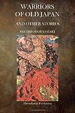 Warriors of Old Japan, Yei Theodora Ozaki, 1495228037