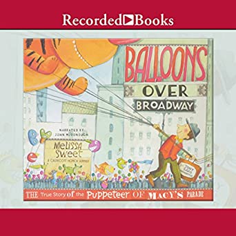 Audiobook Image Balloons Over Broadway The True Story