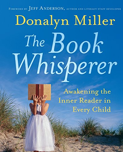 Pdf Teaching The Book Whisperer: Awakening the Inner Reader in Every Child