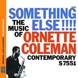 Something Else!!! the Music of Ornette Coleman (OJC Remasters)