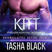 Kitt: Stargazer Alien Mail Order Brides, #4 | Tasha Black
