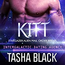 Kitt: Stargazer Alien Mail Order Brides, #4 Audiobook by Tasha Black Narrated by Mason Lloyd