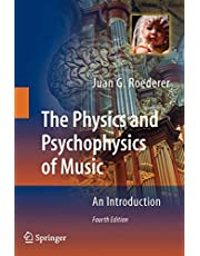 The Physics and Psychophysics of Music: An Introduction