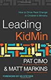 Want to see your church's kids transformed for Jesus? Struggling to get the whole church on board? Know what you want to see happen, but not how to make it happen?Leading KidMin is about what it takes to achieve big-time chang...
